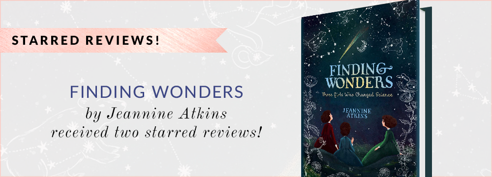 Finding Wonders by Jeannine Atkins